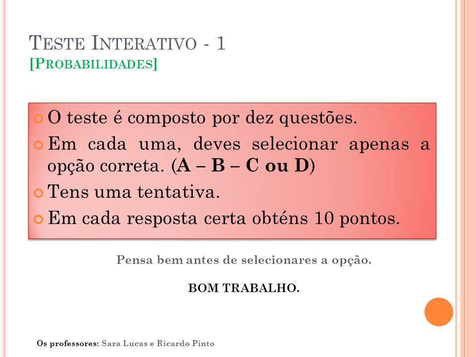 Teste Interativo - 1 [Probabilidades]